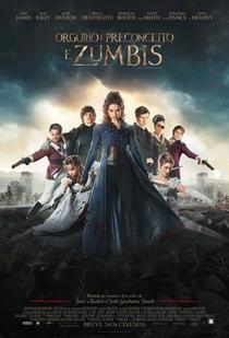 Orgulho e Preconceito e Zumbis - Poster / Capa / Cartaz - Oficial 2