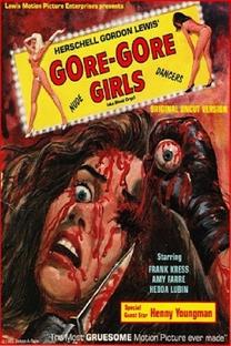 The Gore Gore Girls - Poster / Capa / Cartaz - Oficial 3