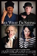 See What I´m Saying: The Deaf Entertainers Documentary (See What I´m Saying: The Deaf Entertainers Documentary)
