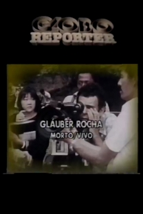 Glauber Rocha - Morto/Vivo - Poster / Capa / Cartaz - Oficial 1