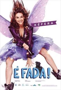 É Fada! - Poster / Capa / Cartaz - Oficial 1