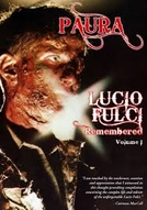 Paura: Lucio Fulci Remembered - Volume 1 (Paura: Lucio Fulci Remembered - Volume 1)