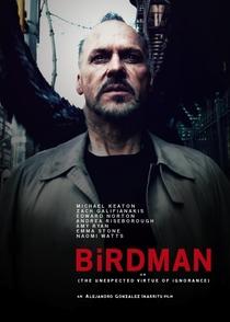 Birdman ou (A Inesperada Virtude da Ignorância) - Poster / Capa / Cartaz - Oficial 8