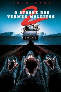 O Ataque dos Vermes Malditos 2 - Poster / Capa / Cartaz - Oficial 4