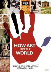 Como a Arte Fez o Mundo - Poster / Capa / Cartaz - Oficial 1