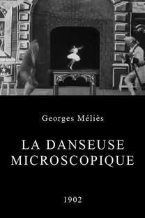 La Danseuse Microscopique - Poster / Capa / Cartaz - Oficial 1