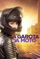 A Garota da Moto (2ª Temporada) (A Garota da Moto (2ª Temporada))