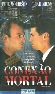 Conexão Mortal - Poster / Capa / Cartaz - Oficial 1