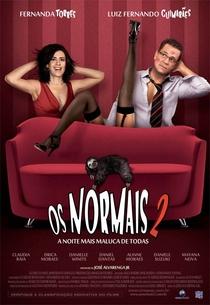 Os Normais 2 - a Noite Mais Maluca de Todas - Poster / Capa / Cartaz - Oficial 1