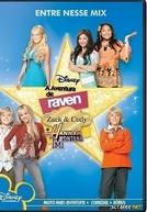 A Aventura de Raven, Zack e Cody e Hannah Montana
