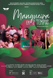 Mangueira em 2 tempos - Poster / Capa / Cartaz - Oficial 1