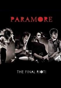 Paramore - The Final RIOT! - Poster / Capa / Cartaz - Oficial 1