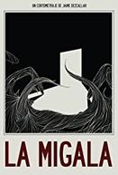 La migala (La migala)