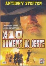 Os 10 Homens do Oeste - Poster / Capa / Cartaz - Oficial 2