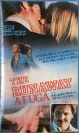 A Fuga (Runaway, Runaway)