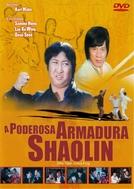 A Poderosa Armadura Shaolin (Lao hu tian ji)