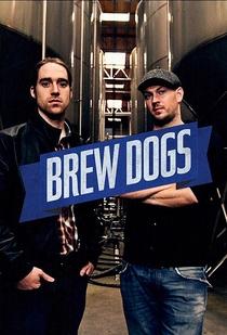 Brew Dogs (1ª Temporada) - Poster / Capa / Cartaz - Oficial 1