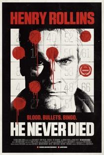 Ele Nunca Morre - Poster / Capa / Cartaz - Oficial 1