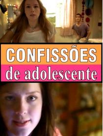 Confissões de Adolescente - Poster / Capa / Cartaz - Oficial 4