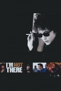 Não Estou Lá - Poster / Capa / Cartaz - Oficial 6