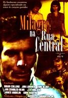 Milagre na Rua Central (The Healing)