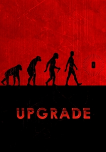 Upgrade - Poster / Capa / Cartaz - Oficial 4
