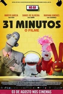 31 Minutos - O Filme - Poster / Capa / Cartaz - Oficial 1
