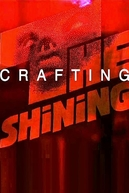 View from Overlook: Crafting The Shining (View from Overlook: Crafting The Shining)