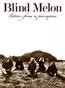 Blind Melon's Letters From a Porcupine (Blind Melon's Letters From a Porcupine)