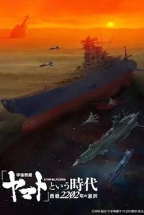 """""""Uchuu Senkan Yamato"""" to Iu Jidai: Seireki 2202-nen no Sentaku - Poster / Capa / Cartaz - Oficial 1"""