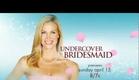 Hallmark Channel - Undercover Bridesmaid - Premiere Promo