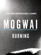Mogwai: Burning (Mogwai: Burning)