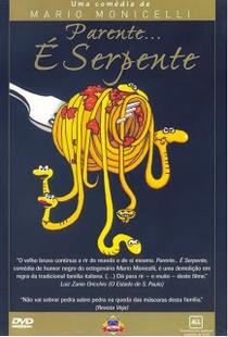 Parente é Serpente - Poster / Capa / Cartaz - Oficial 2