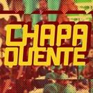 Chapa Quente (2ª Temporada) (Chapa Quente)