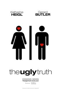 A Verdade Nua e Crua - Poster / Capa / Cartaz - Oficial 1