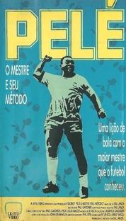 Pelé - O Mestre e seu Metodo - Poster / Capa / Cartaz - Oficial 1