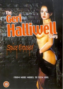 The Geri Halliwell Story - Spice Exposed - Poster / Capa / Cartaz - Oficial 2