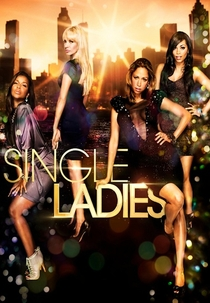 Single Ladies (1ª Temporada) - Poster / Capa / Cartaz - Oficial 1