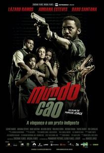 Mundo Cão - Poster / Capa / Cartaz - Oficial 1