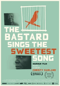 The Bastard Sings the Sweetest Song - Poster / Capa / Cartaz - Oficial 1