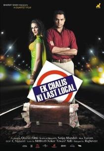 Ek Chalis Ki Last Local - Poster / Capa / Cartaz - Oficial 1