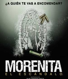 Morenita ( Morenita El Escandalo)