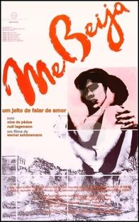 Me beija - Poster / Capa / Cartaz - Oficial 1