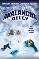A Fúria da Avalanche (Avalanche Alley)