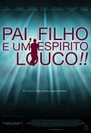 Pai, Filho e um Espírito Louco!! (Waitin' to Live)