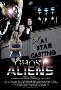 Ghost Aliens  - Poster / Capa / Cartaz - Oficial 1