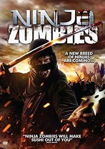 Ninja Zombies - Poster / Capa / Cartaz - Oficial 3