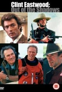 Clint Eastwood: fora das sombras - Poster / Capa / Cartaz - Oficial 1