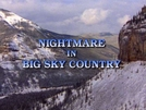 Pesadelo em Montana (Nightmare in Big Sky Country )