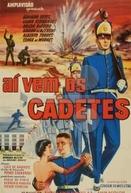 Aí vêm os cadetes! (Aí vêm os cadetes!)